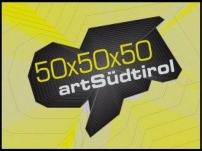 Besichtigung Kunstausstellung ART SÜDTIROL 50 x 50 x 50